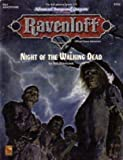 Bill Slavicsek Night of the Walking Dead: RQ1 Adventure (Ravenloft Official Game Adventure)