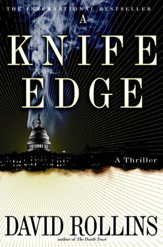 A Knife Edge, DAVID ROLLINS