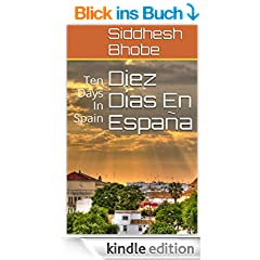 Diez D�as En Espa�a: Ten Days In Spain (English Edition)