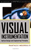 img - for Visual Instrumentation: Optical Design & Engineering Principles book / textbook / text book