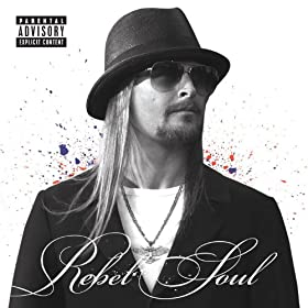 Rebel Soul [Explicit]