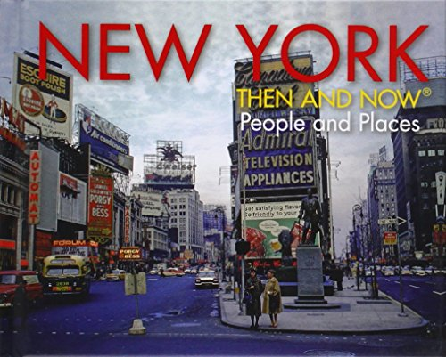 New York: City and State: People and Places (Then and Now (Pavilion Books))