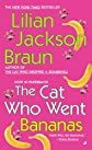 The Cat Who Went Bananas [Mass Market Paperback]