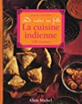 La Cuisine indienne de m�re en fille:...