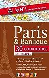 echange, troc Blay-Foldex - Paris & Banlieue - Plans et index de Paris et de 30 communes - Edition 2011