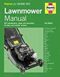 img - for Lawnmower Manual (Haynes home & garden) book / textbook / text book