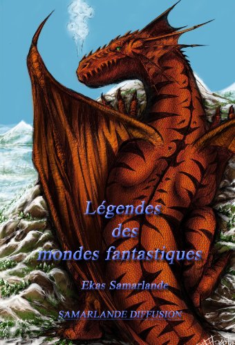 Couverture du livre Légendes des mondes fantastiques