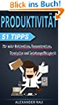 Produktivit�t: 51 Tipps f�r mehr Moti...