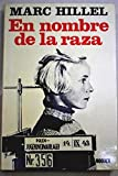 img - for EN NOMBRE DE LA RAZA. book / textbook / text book