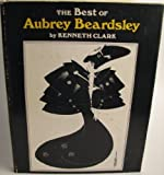 Best of Aubrey Beardsley (0385145438) by Clark, Kenneth