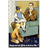 Daddy, what did YOU do in the Great War? (V&A Custom Print)