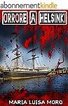 Orrore a Helsinki: thriller finlandes...