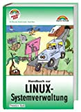 img - for Handbuch zur Linux-Systemverwaltung book / textbook / text book