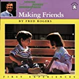 Making Friends (Mr. Rogers)