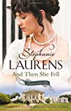 And Then She Fell: Number 4 in series (Cynster Sisters)