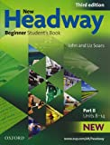John Soars New Headway: Beginner Third Edition: Student's Book B (Headway ELT)
