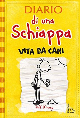 Diario di una Schiappa - Vita da cani (Il Castoro bambini)
