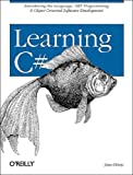Learning C# (0596003765) by Liberty, Jesse