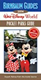 Birnbaum's Walt Disney World Pocket Parks Guide 2014 (Birnbaum Guides)