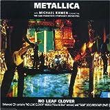 No Leaf Clover 1 by Metallica (2000-02-21)