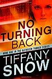 No Turning Back (The Kathleen Turner Series)
