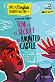 echange, troc Stéphanie Benson - Tom et le secret du Haunted Castle