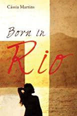 Born in Rio