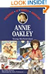 Annie Oakley: Young Markswoman (Child...