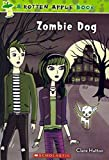 img - for [(Rotten Apple #2: Zombie Dog )] [Author: Clare Hutton] [Aug-2012] book / textbook / text book