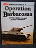 Operation Barbarossa (Tanks Illustrated) (0853687021) by Zaloga, Steven J.