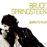 Born to Run ~ Bruce Springsteen
