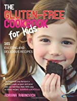 The Gluten-Free Cookbook for Kids: 101 Exciting and Delicious Recipes by Random House UK