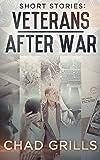 Short Stories: Veterans after War