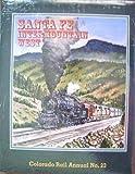 Santa Fe in the Intermountain West, Colorado Rail Annual No. 23