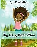 Big Hair, Don't Care Reviews