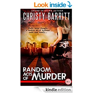 Random Acts of Murder (Holly Anna Paladin Mysteries Book 1)