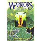 "Warriors #1: Into the Wildvon ""Erin Hunter"""