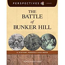[( The Battle of Bunker Hill: A History Perspectives Book )] [by: Marcia Amidon Leusted] [Aug-2013]