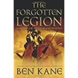 The Forgotten Legion (The Forgotten Legion Chronicles)von &#34;Ben Kane&#34;