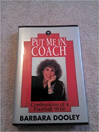 Put Me In, Coach: Confessions of a Football Wife