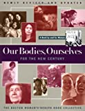 Our Bodies, Ourselves for the New Century : A Book by and for Women (0684842319) by Boston Women's Health Collective Staff