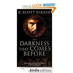 The Darkness That Comes Before: Prince of Nothing, Book 1 (The Prince of Nothing Book One)