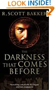 The Darkness That Comes Before: Book 1 of the Prince of Nothing
