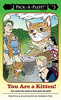 Pick-A-Plot Book 3: You Are A Kitten