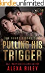 Pulling His Trigger (Ghost Riders MC...
