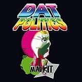 echange, troc Dat Politics - Mad Kit