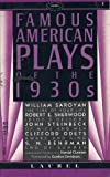 img - for Famous American Plays of the 1930s book / textbook / text book