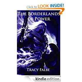 The Borderlands of Power: The Rys Chronicles Book IV