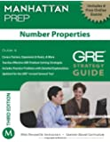 Manhattan Prep: Number Properties GRE Strategy Guide (Manhattan Prep Strategy Guides) (Manhattan Prep GRE Strategy Guides)