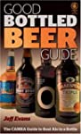 Good Bottled Beer Guide (Good Bottled...